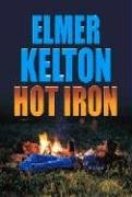 Hot Iron (1585476285) by Elmer Kelton
