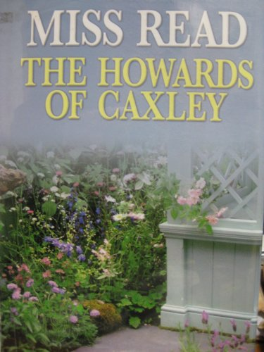 9781585476343: The Howards of Caxley