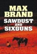 9781585476640: Sawdust and Sixguns