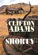 9781585476725: Shorty (Western)
