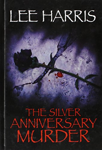 The Silver Anniversary Murder (Center Point Premier Mystery (Large Print)): Harris, Lee