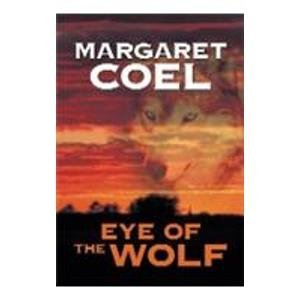 9781585476930: Eye of the Wolf (Wind River Reservation Mystery)