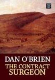 9781585477036: The Contract Surgeon