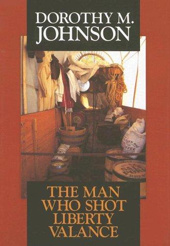 9781585477098: The Man Who Shot Liberty Valance (Western, Large Print)