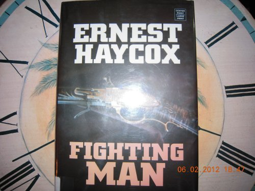 9781585477456: Fighting Man: (Center Point Premier Western (Large Print))