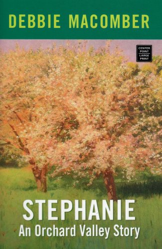 9781585477487: Stephanie (Orchard Valley Trilogy #2)