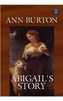 9781585477500: Abigail's Story (Center Point Large Print Christian Fiction)