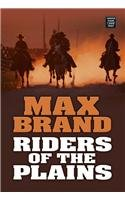 9781585477586: Riders of the Plains (Center Point Western Complete (Large Print))
