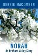 9781585477678: Norah (Orchard Valley Trilogy #3)