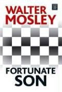Fortunate Son (Center Point Platinum Fiction (Large: Walter Mosley