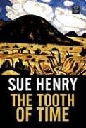 The Tooth of Time: A Maxie and Stretch Mystery (Center Point Premier Mystery (Large Print)) (1585477826) by Henry, Sue
