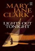 9781585477906: Lights Out Tonight (Center Point Platinum Mystery (Large Print))
