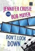 9781585478002: Don't Look Down (Center Point Platinum Romance (Large Print))
