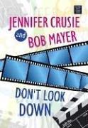9781585478002: Don't Look Down (Center Point Platinum Romance (Large Print))
