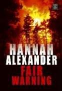 9781585478088: Fair Warning (Hideaway, Book 5) (Steeple Hill Women's Fiction #35)