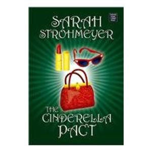 9781585478385: Cinderella Pact (Center Point Platinum Fiction (Large Print))