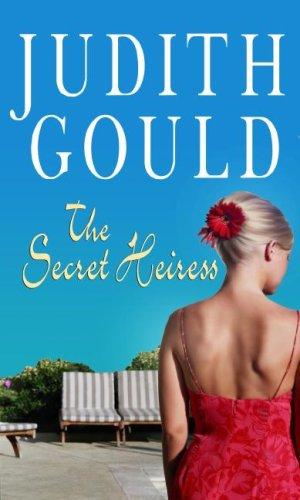 The Secret Heiress (Center Point Platinum Romance: Judith Gould
