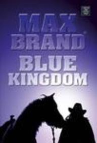 Blue Kingdom: Brand, Max