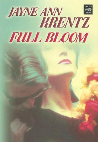 9781585478767: Full Bloom (Center Point Premier Romance (Large Print))