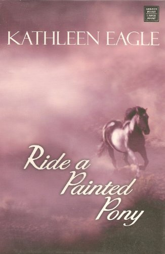 9781585479023: Ride a Painted Pony