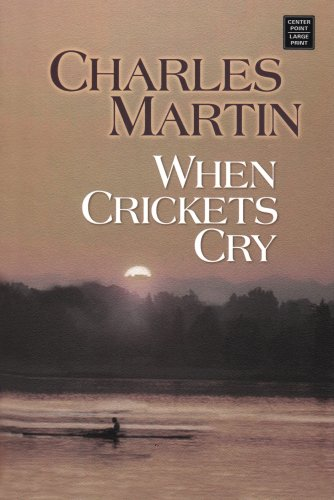 9781585479061: When Crickets Cry (Center Point Premier Fiction (Large Print))