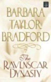 The Ravenscar Dynasty (Platinum Romance Series): Barbara Taylor Bradford