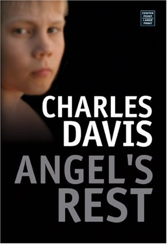 9781585479320: Angel's Rest (Center Point Premier Fiction (Large Print))