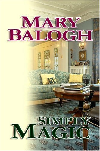 Simply Magic (Center Point Platinum Romance (Large Print)) (1585479543) by Mary Balogh