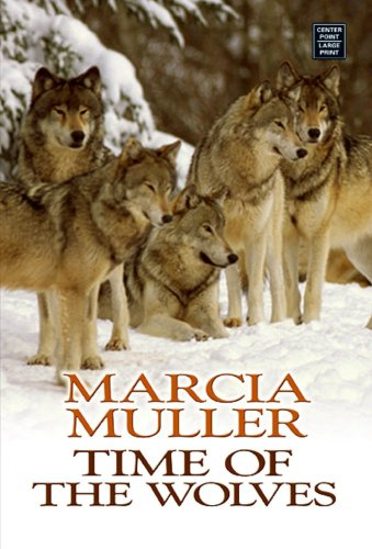 Time of the Wolves: Western Stories (Center: Muller, Marcia