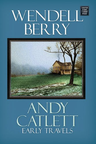 9781585479931: Andy Catlett: Early Travels (Center Point Premier Fiction (Large Print))