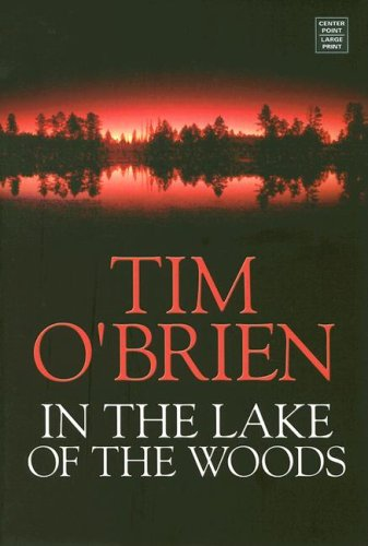 tim o'brien's in the lake of A thriller with an unsolved mystery at its core, in the lake of the woodsby tim o'brien, explores love and the nature of the heart, then carefully explicates the .