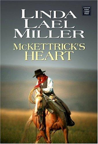9781585479986: McKettrick's Heart (The McKettrick Series #8)