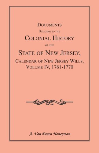 Documents Relating to the Colonial History of the State of New Jersey, First Series, Vol. XXXIII:...