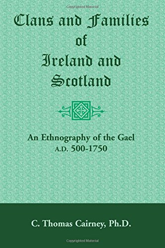 9781585490707: Clans and Families of Ireland and Scotland: : An Ethnography of the Gael, A.D. 500-1750