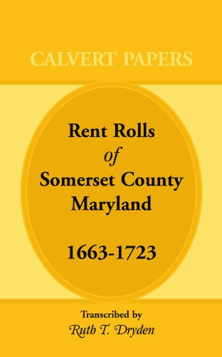 9781585491339: Rent Rolls of Somerset County, Maryland, 1663-1723