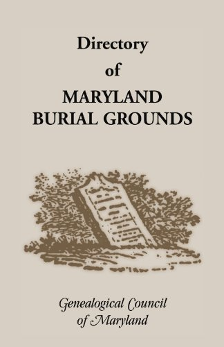 9781585493289: Directory of Maryland's Burial Grounds