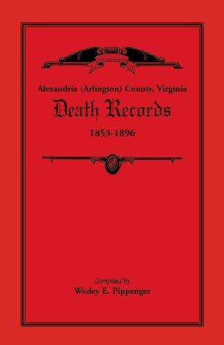 Alexandria (Arlington) County, Virginia Death Records, 1853-1896: Pippenger, Wesley E.