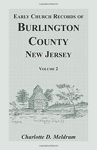 9781585493753: Early Church Records of Burlington County, New Jersey. Volume 2