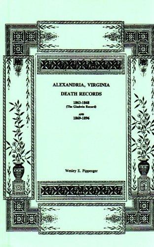 9781585493999: Alexandria, Virginia, Death Records 1863-1896