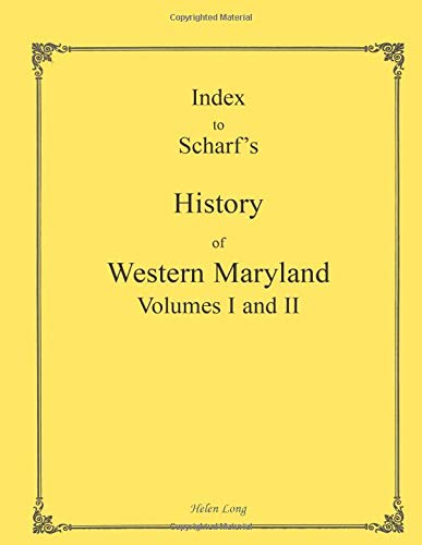 Index to Scharf's History of Western Maryland: Long, Helen