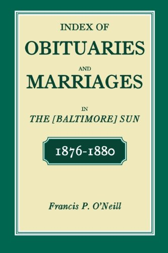 Index of Obituaries and Marriages in the: Francis P O