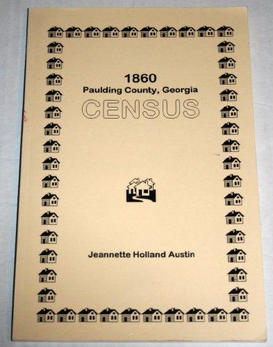 1860 PAULDING COUNTY, GEORGIA, CENSUS: Jeannette Holland Austin