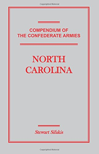 9781585496969: Compendium of the Confederate Armies: North Carolina