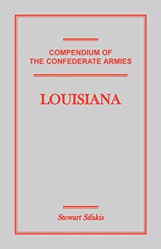 9781585496983: Compendium of the Confederate Armies, Louisiana