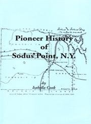 9781585497058: Pioneer History of Sodus Point, New York