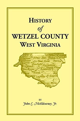 History of Wetzel County, West Virginia: John C. McEldowney,
