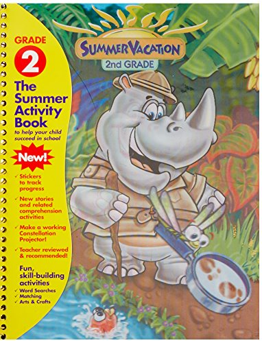 Summer Vacation 2nd Grade: The Summer Activity Book to Help Your Child Succeed in School: ...