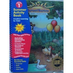 Summer Vacation, Grade 1 Activity Book: Cathy Cerveny, Norma Jackson, Becky Miller, Laurie Sybert