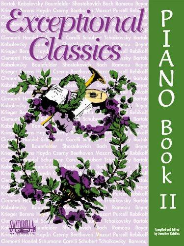 Exceptional Classics For Piano * Level 2: Jonathon Robbins