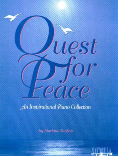 9781585601967: Quest For Peace * Piano Collection